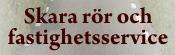 Skara Rör & Fastighetsservice