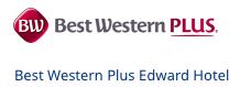 Best Western Plus Edward Hotel